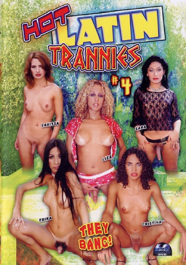 Hot Latin Trannies 4 (2004)