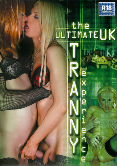 The Ultimate UK Tranny Experience (2010)