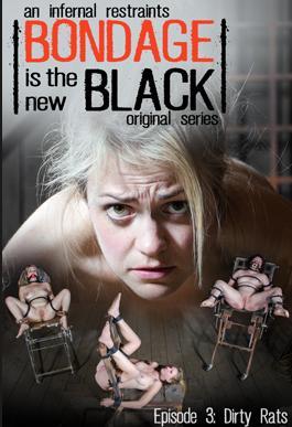 Bondage Is The New Black: Episode 3 - Bondage, BDSM