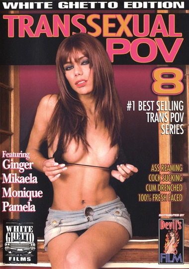 Transsexual POV 8 (2006) - TS Mikaela, Pamela, Ginger, Monique