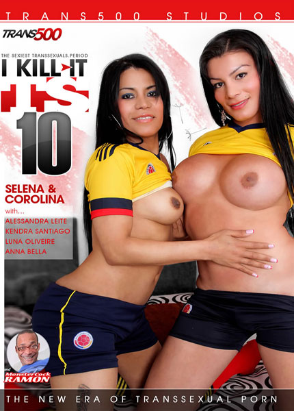 I Kill It TS 10 (2014) - TS Selena , Corolina