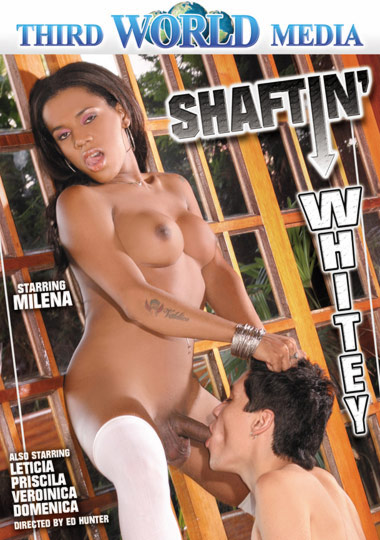 Shaftin Whitey (2007) - TS Priscila, Domenica