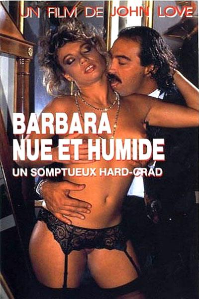 Barbara nue et humide (1990)