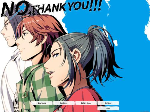 No, Thank You!!! [English Version]