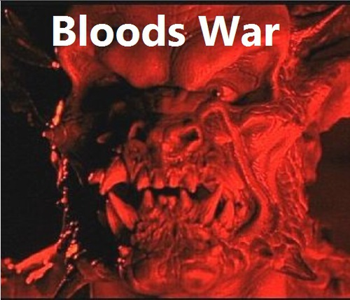Bloods War [English ,Uncensored]