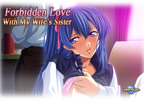 [Mangagamer] Forbidden Love with My Wife's Sister [English]