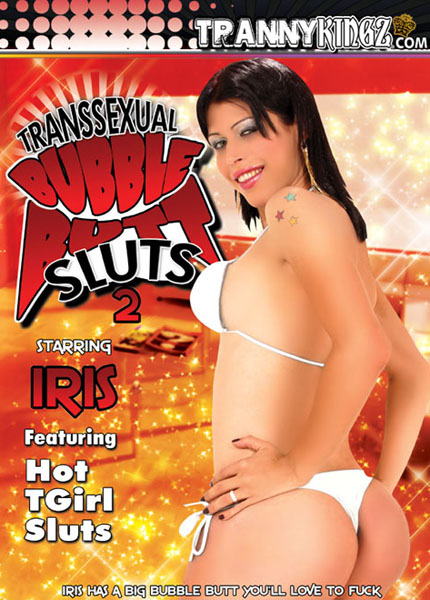 Transsexual Bubble Butt Sluts 2 (2010) - TS Iris