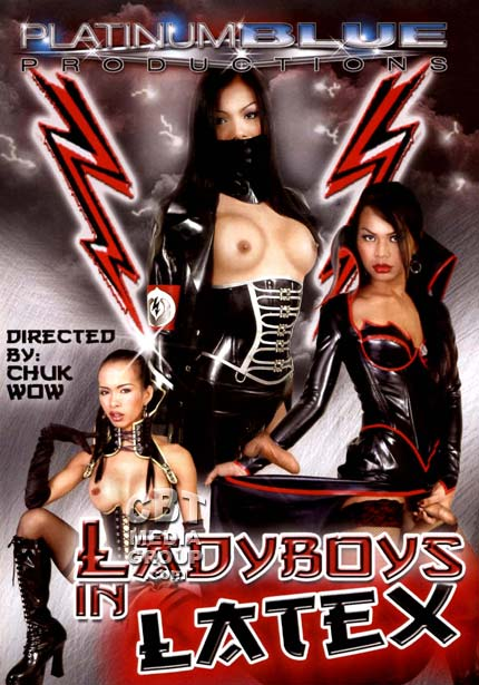Lady Boys In Latex (2007)