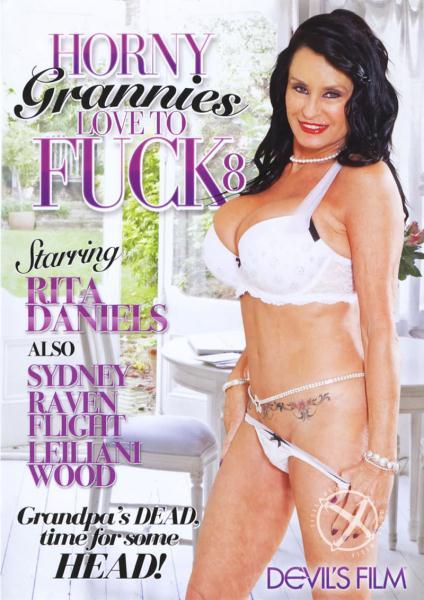 Horny Grannies Love To Fuck 8 (2015) - Rita Daniels