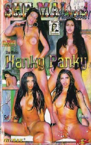 She-Males Hardons - Hanky Panky (2001) - TS Paula