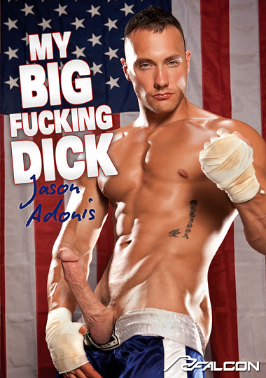 My Big Fucking Dick - Jason Adonis (2015) - Gay Movies
