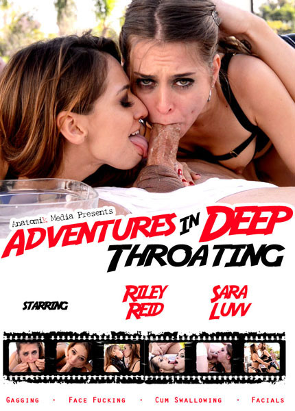 Adventures In Deep Throating (2015) - Sara Luvv