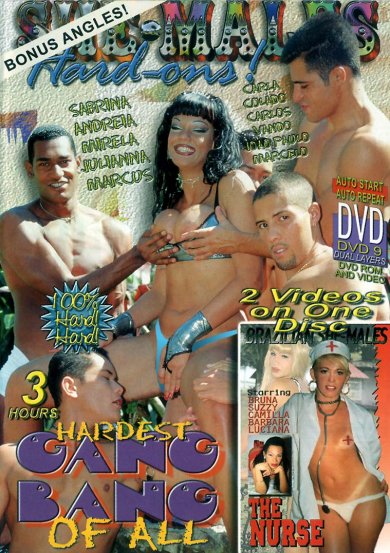She-Males Hardons - Hardest Gang Bang Of All (2001)