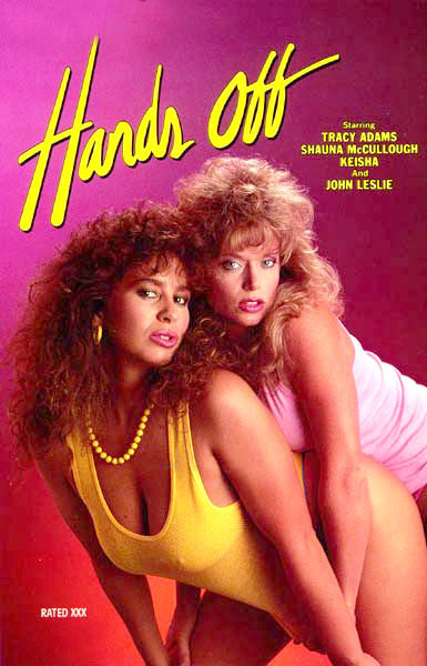 Hands Off (1987) - Tracey Adams,  Shanna McCullough