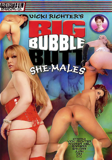 Big Bubble Butt She-Males (2007)