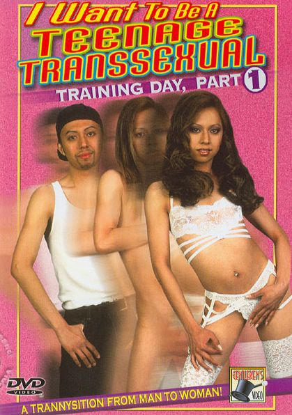 I Want To Be A Teenage Transsexual - Training Day (2009)