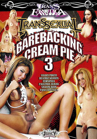 Transsexual Barebacking Cream Pie 3 (2010)