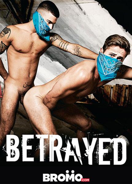 Betrayed (2016) - Gay Movies