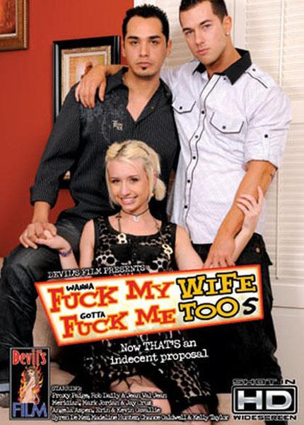 Wanna Fuck My Wife Gotta Fuck Me Too 5 (2010)