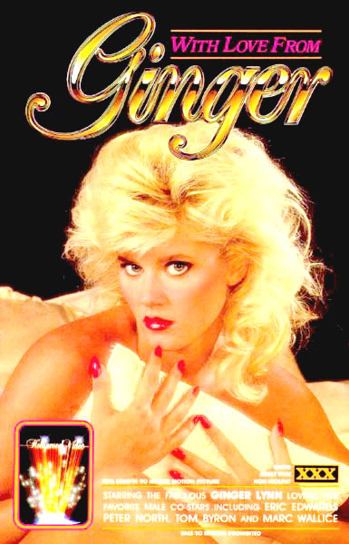 With Love From Ginger (1986) - Ginger Lynn