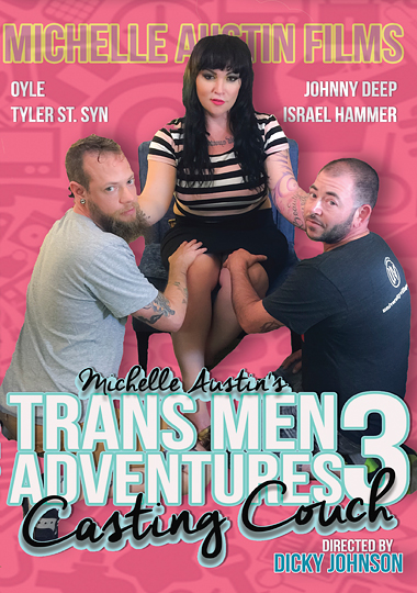 Trans Men Adventures 3 - Casting Couch (2016)