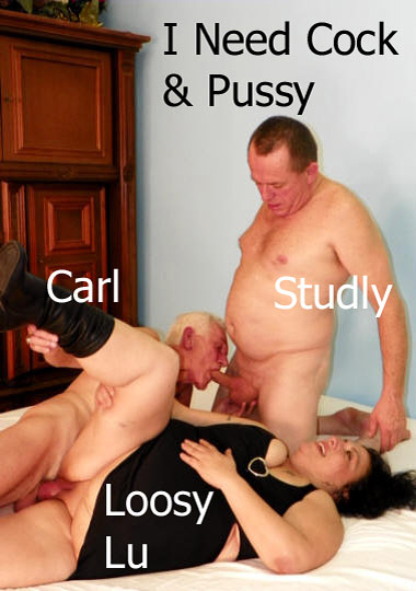 I Need Cock And Pussy (2011)