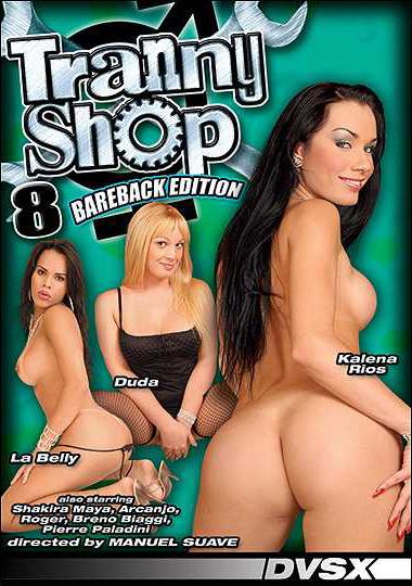 Tranny Shop 8 (2009) - TS Kalena Rios