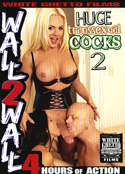 Huge Transsexual Cocks 2 (2009)