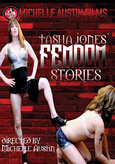 Tasha Jones' Femdom Stories (2016)