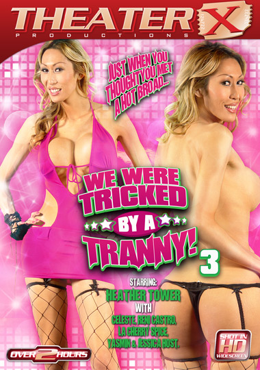 We Were Tricked By A Tranny! 3 (2012)