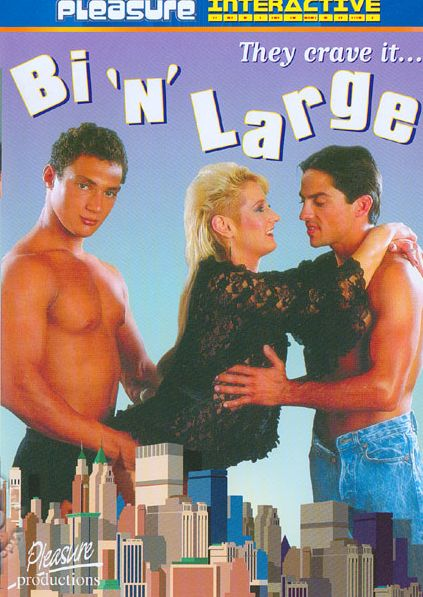 Bi 'N' Large (1994) - Bisexual