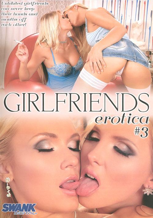 Girlfriends Erotica _3 a,