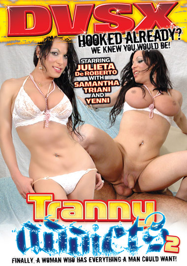 Tranny Addicts 2 (2011) - TS Julieta De Roberto
