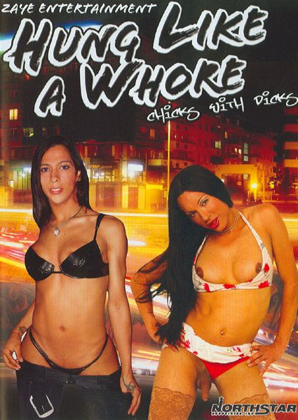 Hung Like A Whore (2005) - TS Gisella