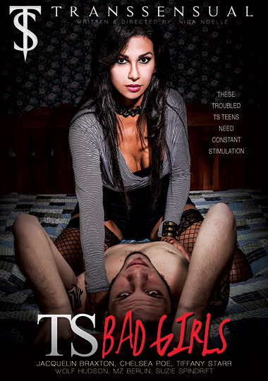 TS Bad Girls (2015) - TS Tiffany Starr