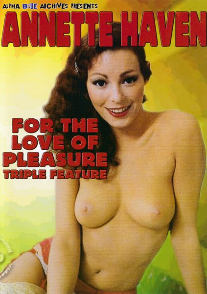 For the Love of Pleasure (1979) - Annette Haven