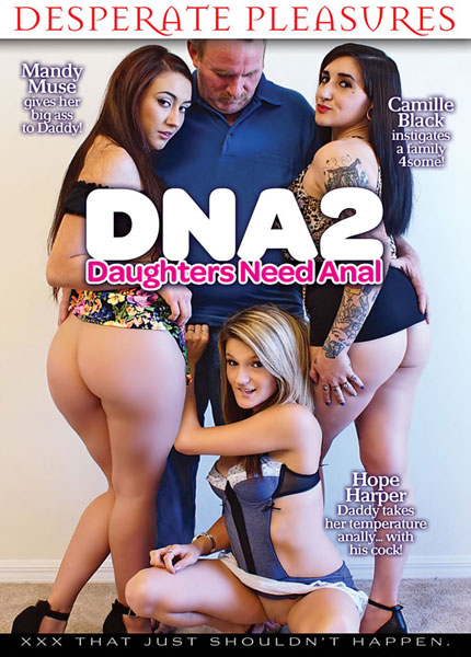 DNA 2 - Daughters Need Anal (2015)