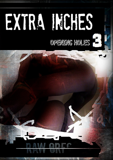 Extra Inches - Opening Holes 3 (2015)