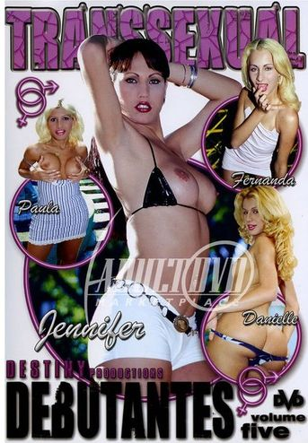 Transsexual Debutantes 5 (2004)