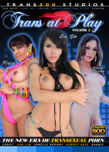 Trans At Play 2 (2013) - TS Foxxy