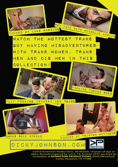 Dicky Johnson's Misadventures (2016) - TS Trixxy Von Tease